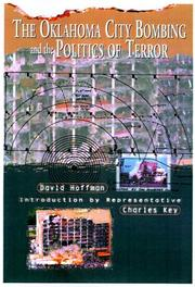 Cover of: The Oklahoma City bombing and the politics of terror