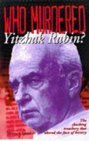 Cover of: Who murdered Yitzhak Rabin?