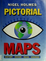 Cover of: Pictorial maps | Nigel Holmes