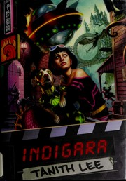 Cover of: Indigara | Tanith Lee