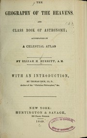 Cover of: The geography of the heavens, and class book of astronomy