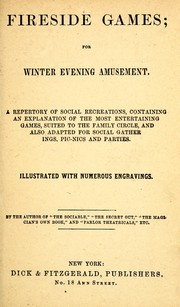 Cover of: Fireside games for winter evening amusement