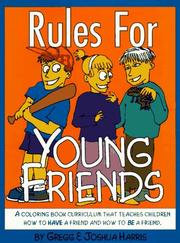 Cover of: Rules for Young Friends | Greg Harris