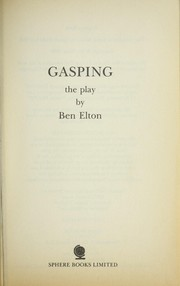 Cover of: Gasping: a play