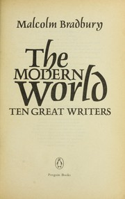 Cover of: The modern world | Malcolm Bradbury