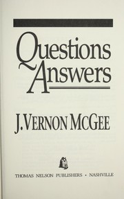 Cover of: Questions answers | J. Vernon McGee