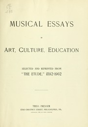 Musical essays in art, culture, education