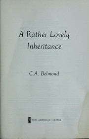 Cover of: A rather lovely inheritance | C. A. Belmond