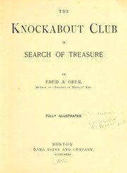 Cover of: The Knockabout Club in search of treasure | Frederick A. Ober