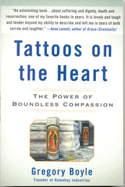 Cover of: Tattoos on the heart | Greg Boyle
