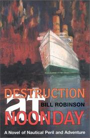 Cover of: Destruction at noonday | Bill Robinson