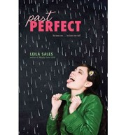 Cover of: Past perfect | Leila Sales