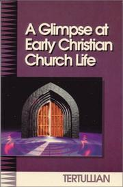 Cover of: A glimpse at early Christian church life