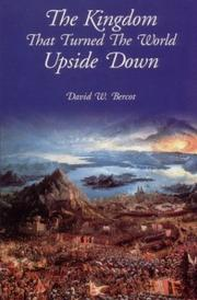 Cover of: The Kingdom that Turned the World Upside Down