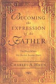 Cover of: Becoming the Expression of the Father