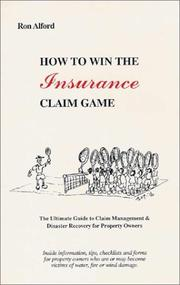 Cover of: How to Win the Insurance Claim Game