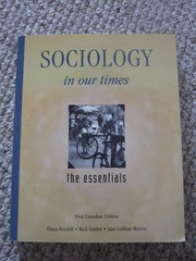 Cover of: Sociology In Our Times : The Essentials -- 1st Canadian ed