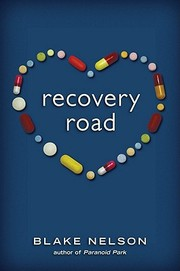 Cover of: Recovery Road by Blake Nelson