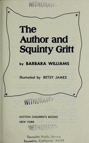Cover of: The author and Squinty Gritt
