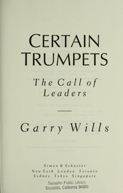 Cover of: Certain trumpets: the call of leaders