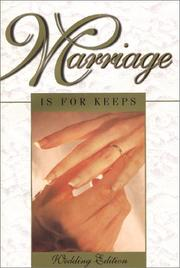 Marriage Is for Keeps by John F. Kippley