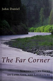 Cover of: The far corner: Northwestern views on land, life, and literature