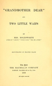 Cover of: Grandmother dear ; and, Two little waifs | Mrs. Molesworth (Mary Louisa Stewart Molesworth)