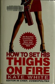How to set his thighs on fire