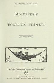 Cover of: McGuffey's eclectic readers: primer through the sixth