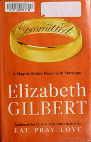 Cover of: Committed | Elizabeth Gilbert