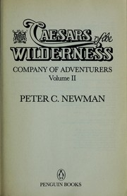 Cover of: Caesars of the wilderness | Peter Charles Newman