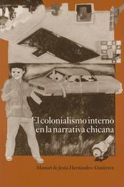 Cover of: El Colonialismo Interno En LA Narrativa Chicana