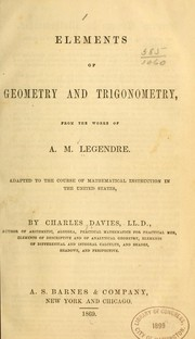 Cover of: Elements of geometry and trigonometry from the works of A. M. Legendre