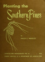 Cover of: Planting the southern pines | Philip C. Wakeley