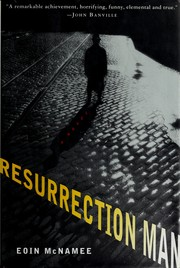 Cover of: Resurrection man | Eoin McNamee