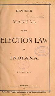Cover of: Revised manual of the election law of Indiana