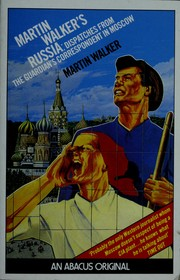 Cover of: Martin Walker's Russia: despatches from the Guardian correspondent in Moscow