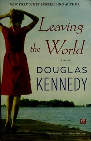 Cover of: Leaving the world | Douglas Neil Kennedy