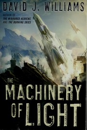 Cover of: The machinery of light | David J. Williams