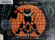 Cover of: Mr. Mistoffelees with Mungojerrie and Rumpelteazer