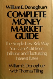 Cover of: William E. Donoghue's complete money market guide