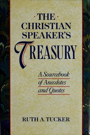 Cover of: The Christian speaker's treasury | Ruth A. Tucker