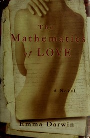Cover of: The mathematics of love | Emma Darwin