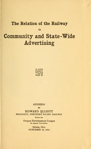 Cover of: The relation of the railway to community and state-wide advertising