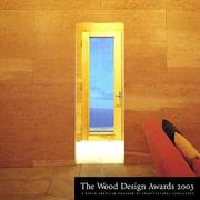 Cover of: Wood Design Awards 2003