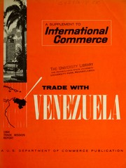 Cover of: Report of the 1964 Trade Mission to Venezuela. | United States. Trade Mission to Venezuela.