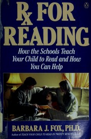 Cover of: Rx for reading: how the schools teach your child to read  and how you can help