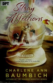Cover of: Stray affections: a novel