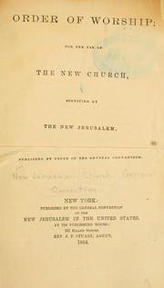 Cover of: Order of worship | General Convention of the New Jerusalem in the United States of America