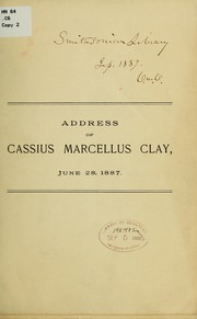 Cover of: Address of Cassius Marcellus Clay, for the class of 1832